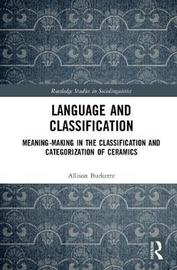 Language and Classification by Allison Burkette