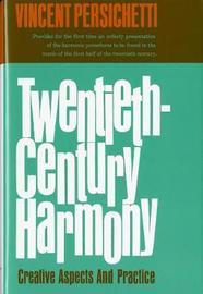 Twentieth-Century Harmony by Vincent Persichetti