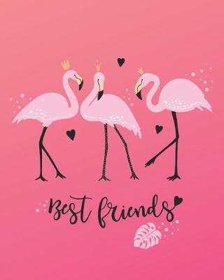 Best Friends by Casa Amiga Friend