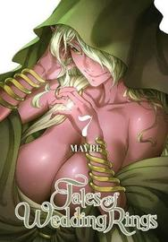 Tales of Wedding Rings, Vol. 7 by Maybe