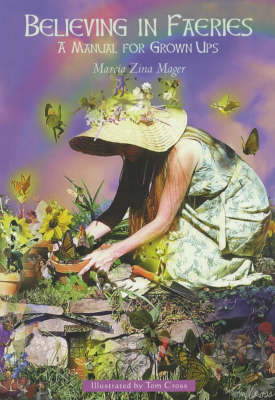 Believing In Faeries by Marcia Zina Mager image