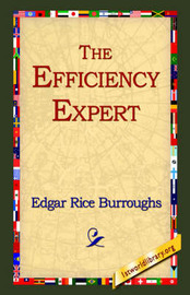 The Efficiency Expert by Edgar , Rice Burroughs image