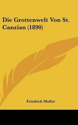 Die Grottenwelt Von St. Canzian (1890) by Friedrich Muller