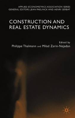 Construction and Real Estate Dynamics