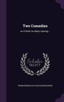 Two Comedies by Frank [From Old Catalog] Donaldson