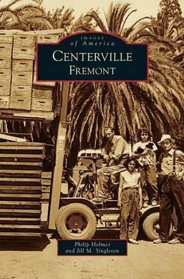 Centerville, Fremont by Jill M Singleton