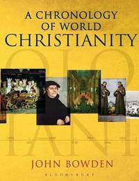 A Chronology of World Christianity by John Bowden image