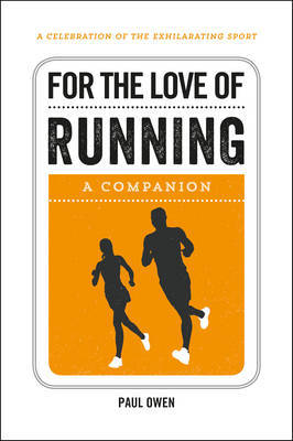 For the Love of Running by Paul Owen image