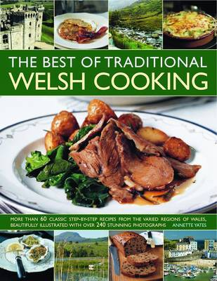The Best of Traditional Welsh Cooking by Annette Yates image