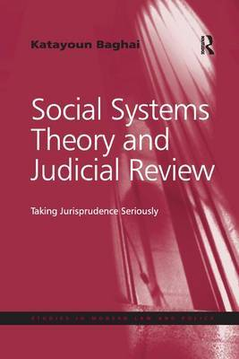 Social Systems Theory and Judicial Review by Katayoun Baghai
