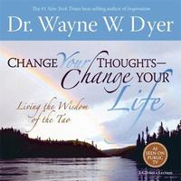 Change Your Thoughts Meditations: Do the Tao Now! by Wayne W Dyer image