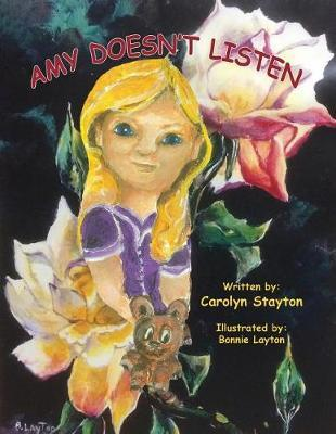 Amy Doesn't Listen by Carolyn Stayton image