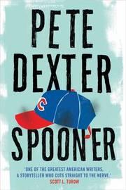 Spooner by Pete Dexter image