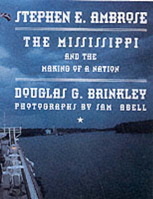 Mississippi & The Making Of A Nationand The Making of a Nation by Stephen E Ambrose image