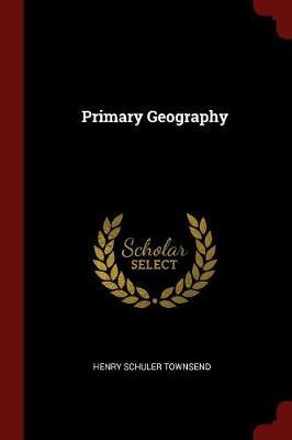 Primary Geography by Henry Schuler Townsend image