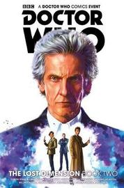 Doctor Who, The Lost Dimension Vol 2 by Cavan Scott