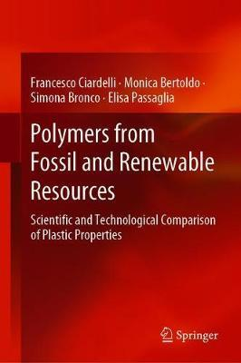 Polymers from Fossil and Renewable Resources by Francesco Ciardelli