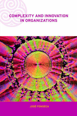 Complexity and Innovation in Organizations by Jose Fonseca image