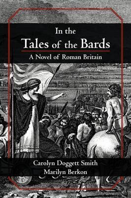 In the Tales of the Bards: A Novel of Roman Britain by Carolyn Doggett Smith image