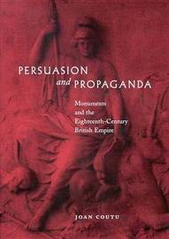 Persuasion and Propaganda by Joan Coutu image