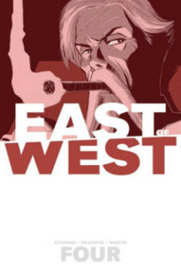 East of West: Volume 4 by Jonathan Hickman