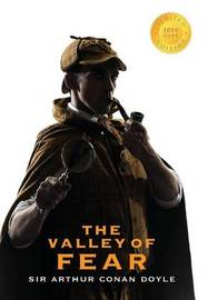 The Valley of Fear (Sherlock Holmes) (1000 Copy Limited Edition) by Sir Arthur Conan Doyle
