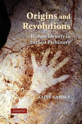 Origins and Revolutions by Clive Gamble image