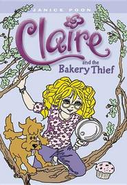 Claire and the Bakery Thief by Janice Poon image