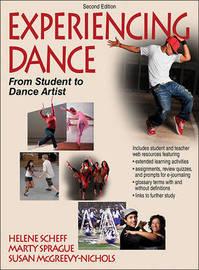 Experiencing Dance by Helene Scheff