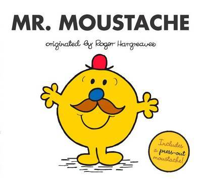Mr. Moustache by Adam Hargreaves