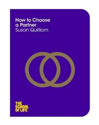 How to Choose a Partner by Susan Quilliam