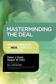 Masterminding the Deal by Peter J. Clark