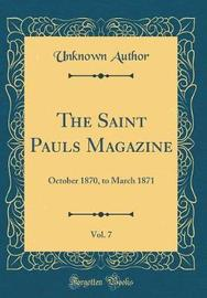 The Saint Pauls Magazine, Vol. 7 by Unknown Author image