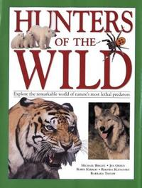 Hunters of the Wild by Michael Bright