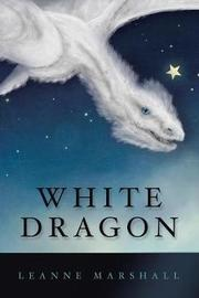 White Dragon by Leanne Marshall