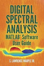Digital Spectral Analysis MATLAB (R) Software User Guide | Lawrence