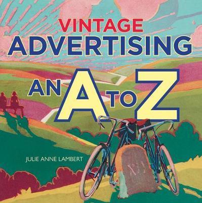 Vintage Advertising by Julie Anne Lambert