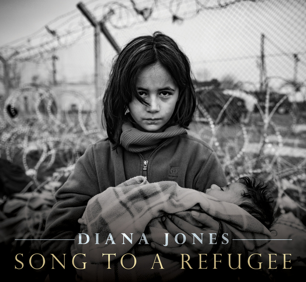 Song to a Refugee by Diana Jones