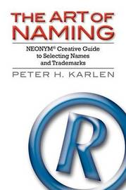 The Art of Naming by Peter H. Karlen