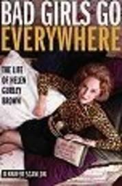Bad Girls Go Everywhere by Jennifer Scanlon image