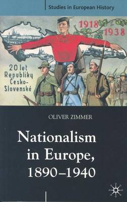 Nationalism in Europe, 1890-1940 by Oliver Zimmer image