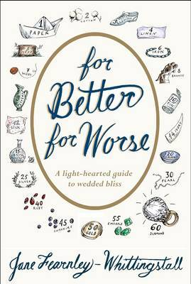 For Better or Worse by Jane Fearnley-Whittingstall
