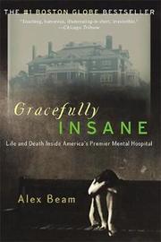 Gracefully Insane by Alex Beam