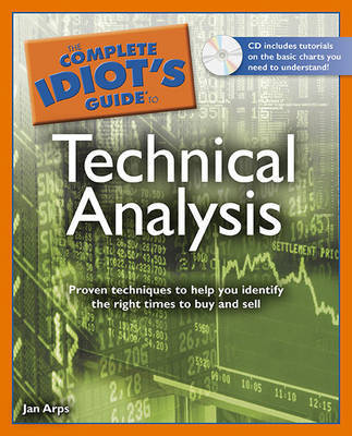 The Complete Idiot's Guide to Technical Analysis [With CDROM] by Jan Arps image