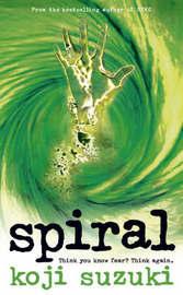 Spiral by Koji Suzuki image