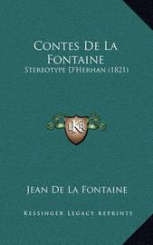Contes de La Fontaine: Stereotype D'Herhan (1821) by Jean de La Fontaine
