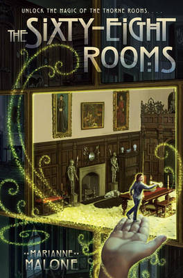 The Sixty-Eight Rooms by Marianne Malone image