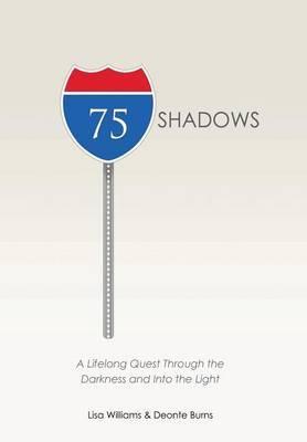 75 Shadows by Lisa Williams