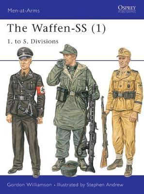 The Waffen-SS: v. 1 by Gordon Williamson image
