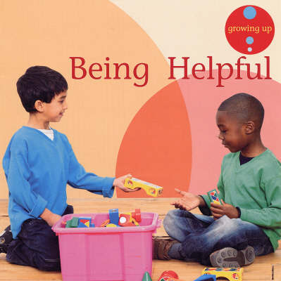 Being Helpful by Janine Amos